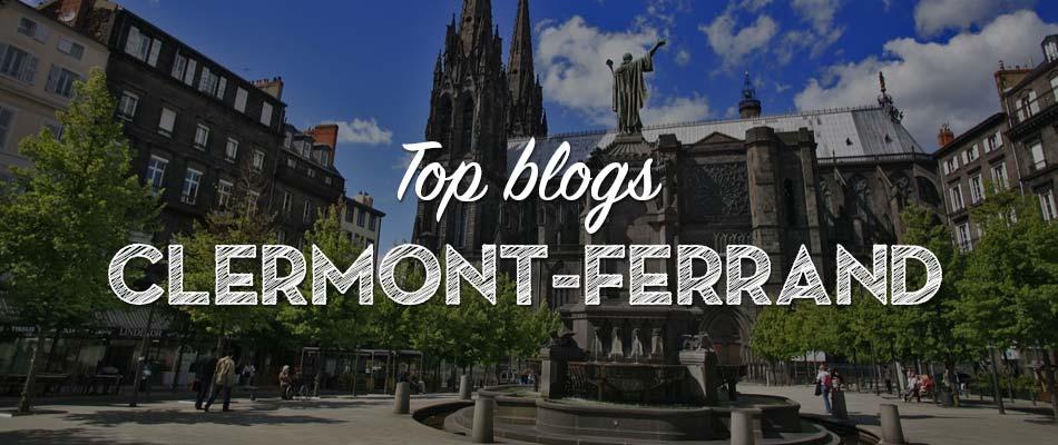 Les meilleurs blogs pour découvrir Clermont-Ferrand