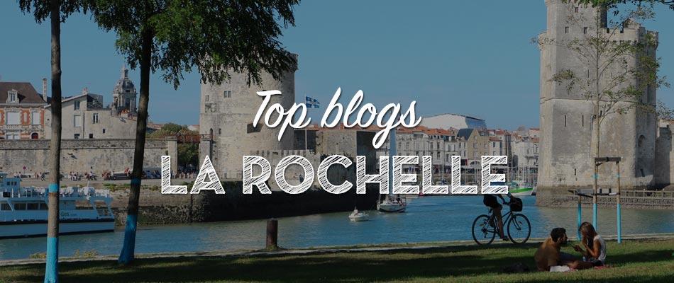 Les meilleurs blogs pour découvrir La Rochelle