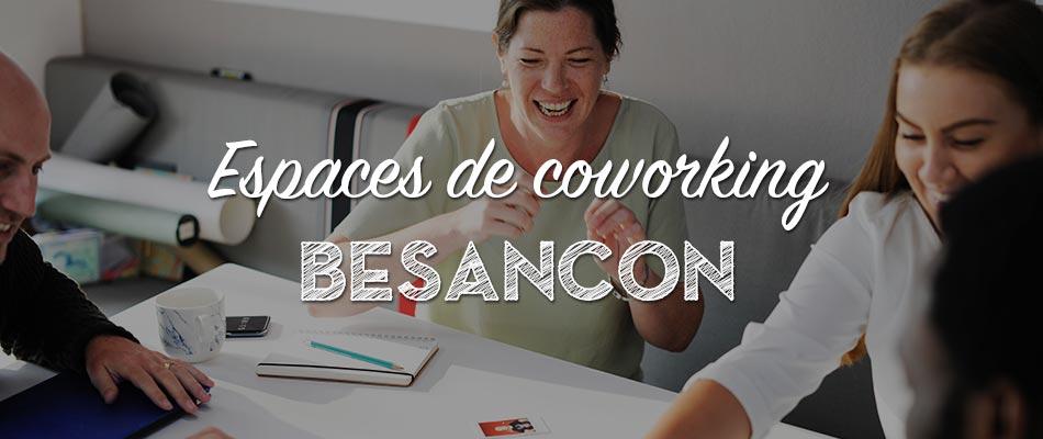 Les espaces de coworking à Besançon