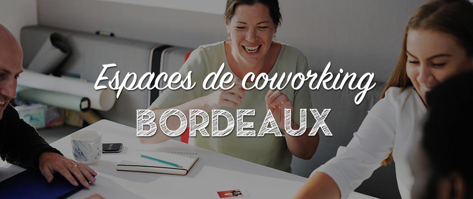 Les espaces de coworking à Bordeaux