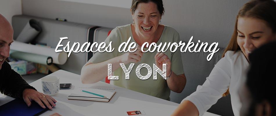 Les espaces de coworking à Lyon