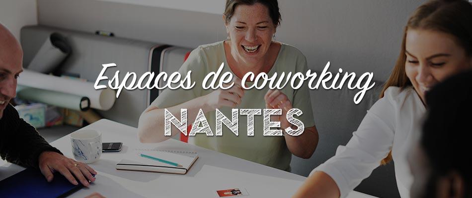 Les espaces de coworking à Nantes
