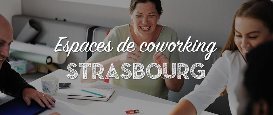Les espaces de coworking à Strasbourg