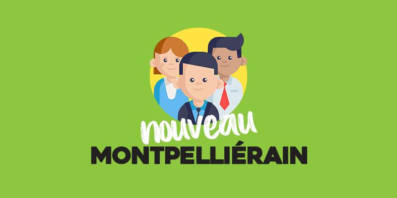 Nouveau Montpelliérain : le kit de démarrage